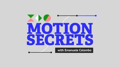 Motion Secrets with Emanuele Colombo