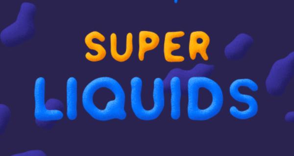 Super Liquids