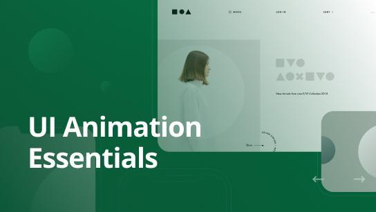 UI Animation Essentials