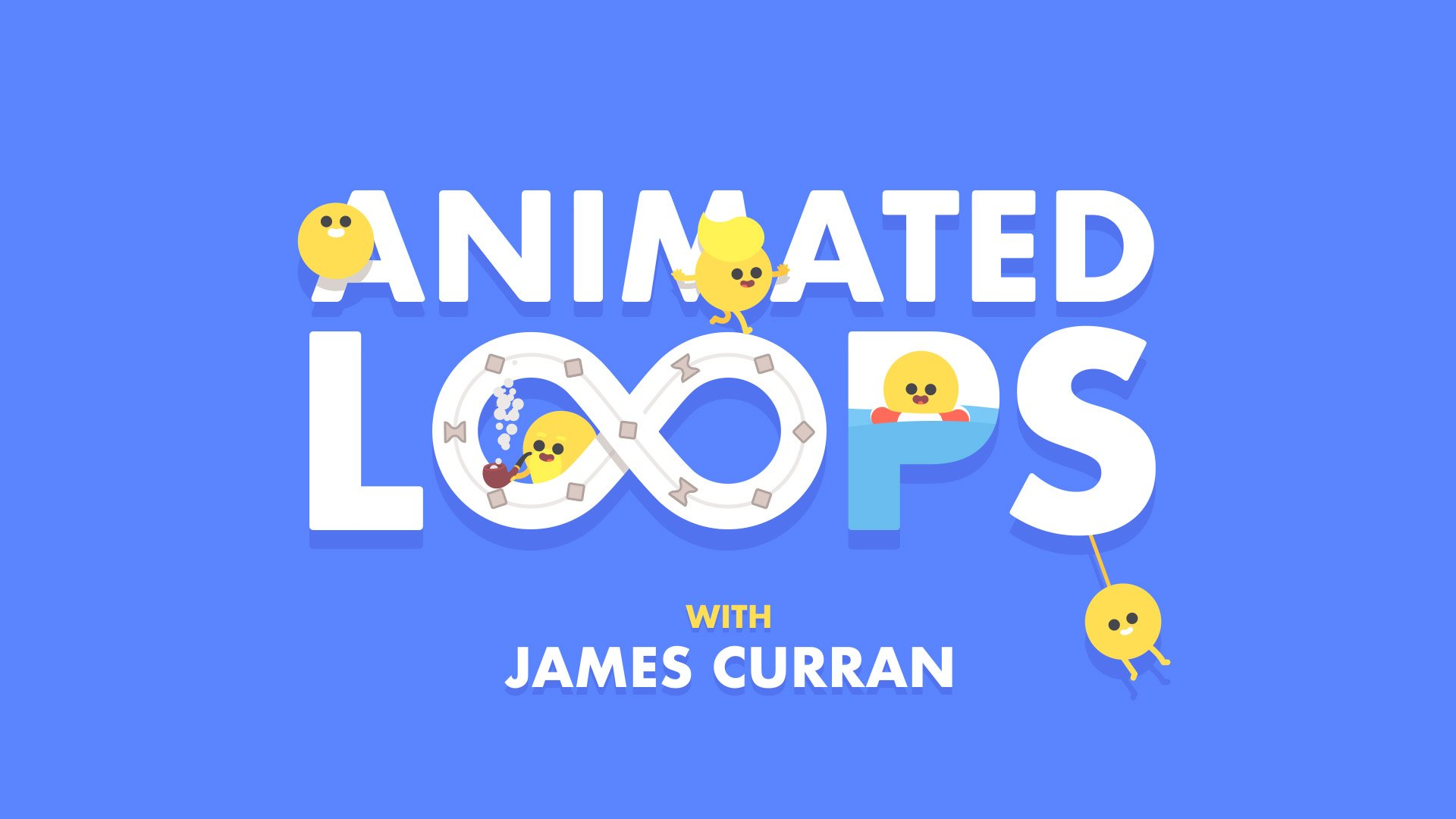 Animated Loops with James Curran