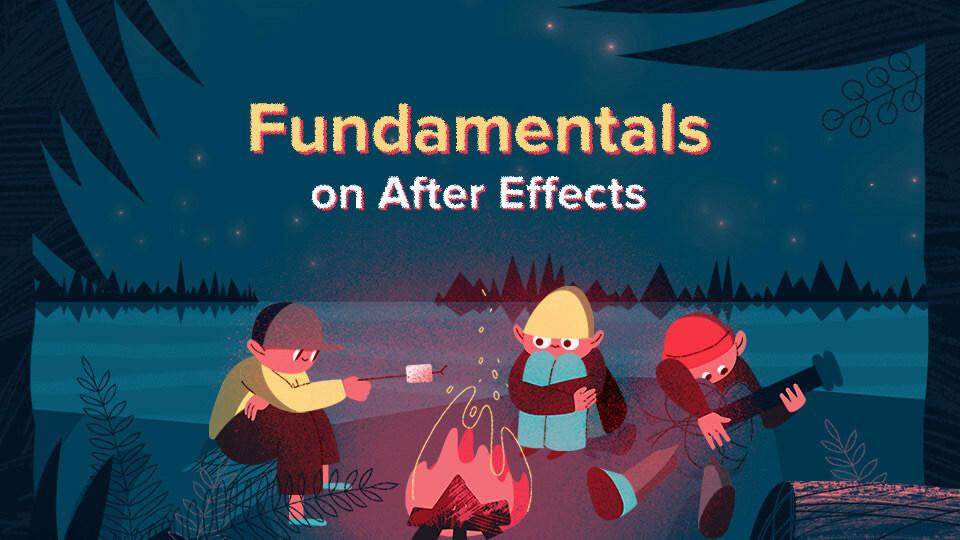 Fundamentals on After Effects