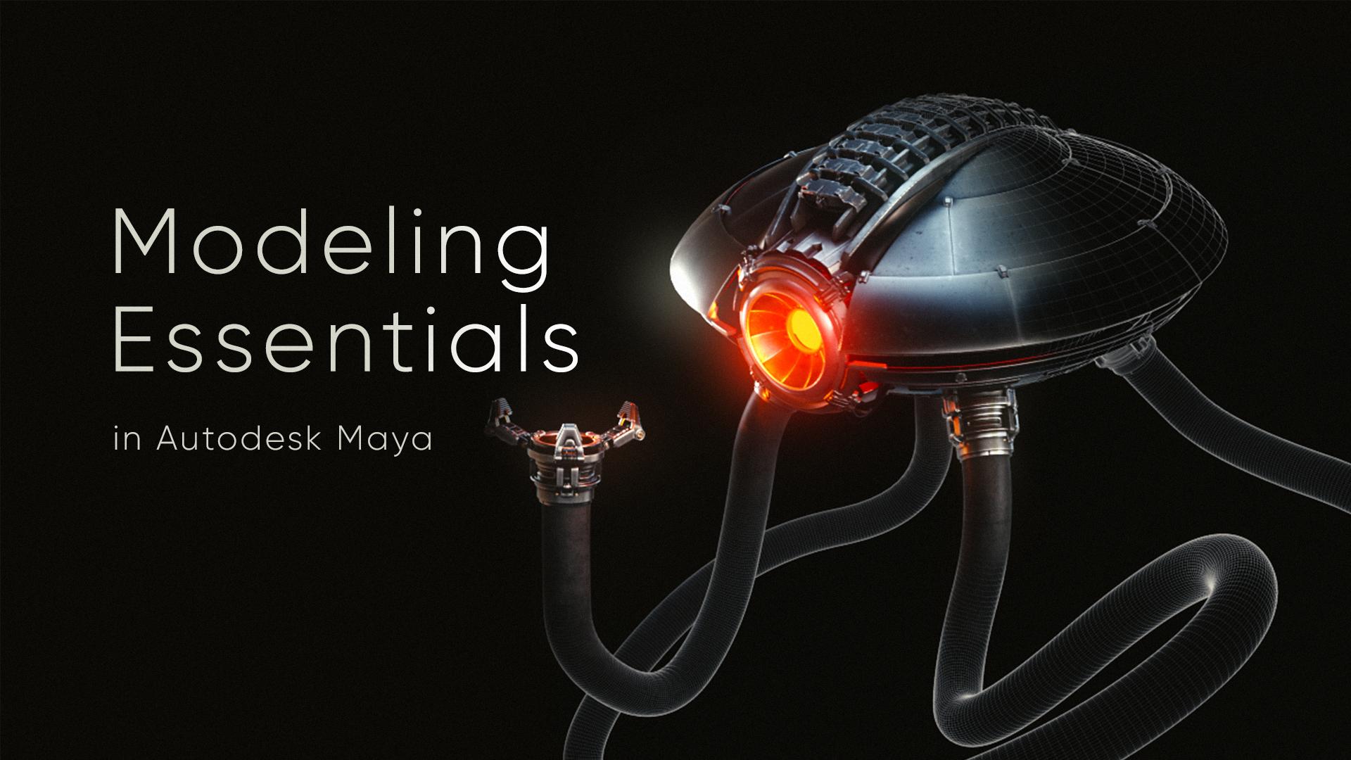 Modeling Essentials in Autodesk Maya