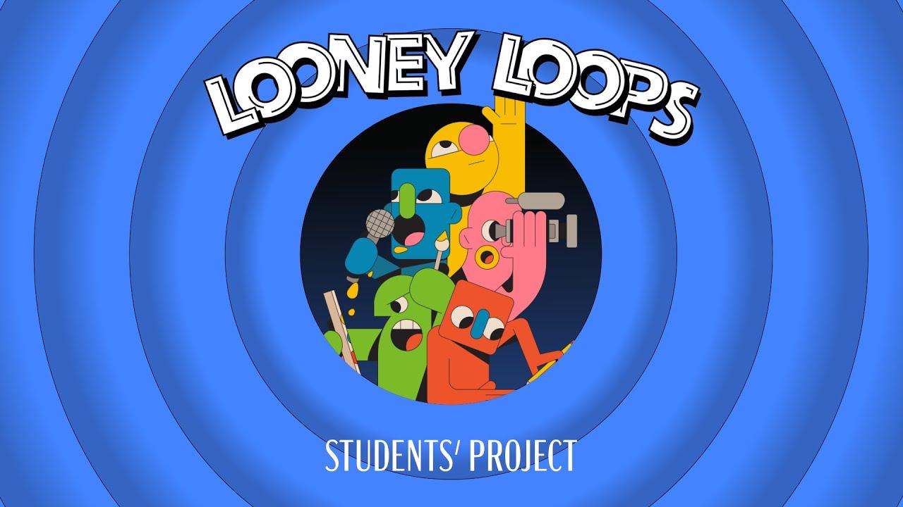 Looney Loops